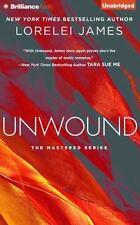 Mastered: Unwound 2 by Lorelei James (2015, CD, Unabridged)