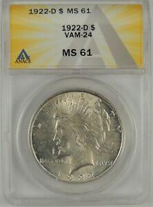 1922-D $1 Peace Silver Dollar ANACS MS61 #6109771 VAM-24 HOCKEY STICK DIE GOUGE