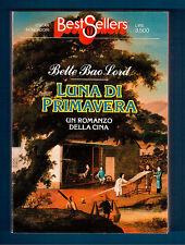 Luna di Primavera ( Un romanzo dalla Cina)-Bette Bao Lord - Oscar Mondadori 1983