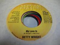 Soul 45 BETTY WRIGHT My Love Is on Alston