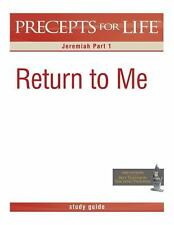 Precepts for Life Study Guide: Return to Me (Jeremiah Part 1) (Paperback or Soft