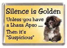 "Lhasa Apso Dog Fridge Magnet ""Silence is Golden .............."" by Starprint"