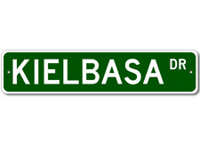 KIELBASA Street Sign - Personalized Last Name Signs