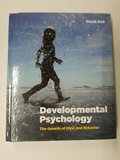 Developmental Psychology : The Growth of Mind and Behavior by Frank Keil