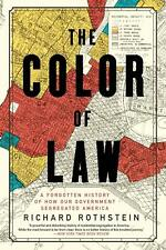 The Color of Law: A Forgotten History of How Our... HARDCOVER NEW 2018
