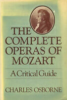Complete Operas of Mozart by Osborne, Charles