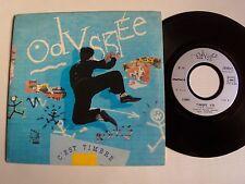 "ODYSSEE : C'est timbré / timbre (Castelain) 7"" 45T 1987 French SPARTACUS S 00001"