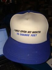 trucker hat baseball cap I ONLY OPEN MY MOUTH TO CHANGE FEET cool lid old school