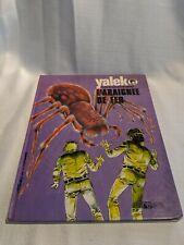Denayer / Duchateau : Yalek 2 : L'araignée de fer Rossel édition 1974