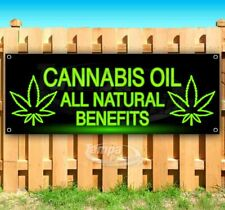 Cannabis Oil All Natural Benefits Advertising Vinyl Banner Flag Sign Many Sizes