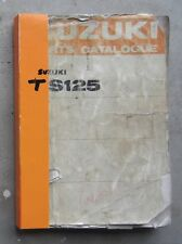 SUZUKI TS125 1971 Workshop Parts List Manual Catalogue for TS 125 Repair Service