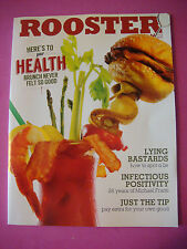 ROOSTER Magazine Aug 2013: Michael Franti, Home Medicine, Tips, Orgasms, Music +
