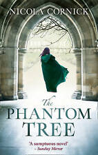 The Phantom Tree by Nicola Cornick BRAND NEW BOOK (Paperback, 2016)