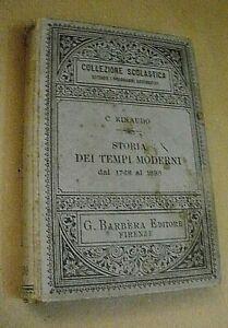 C. Rinaudo STORIA DEI TEMPI MODERNI dal 1748 al 1898 / Barbera 1900