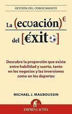 La ecuacion del exito Gestion del Conocimiento Spanish Edition