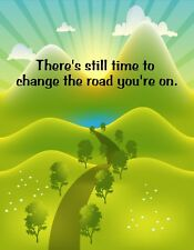 Metal Fridge Magnet Still Time Change Road You're On Family Friend Saying