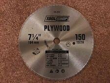 """Tool Shop 7 1/4"""" Plywood Blade. 150 Teeth"""