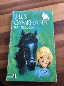 Jill's Gymkhana By Ruby Ferguson