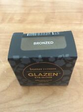 "Butter London Glazen Eye Gloss ""BRONZED"" .19 oz SEALED& AUTHENTIC"