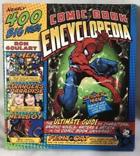 Comic Book Encyclopedia by Ron Goulart ~ Hard Cover 400 Pg The Ultimate Guide