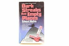 Good! Dark Streaks and Empty Places: by Edward G. Mathis (1988 PB)