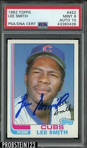 Lee Smith Signed 1982 Topps #452 RC Rookie PSA 9 PSA/DNA 10 AUTO