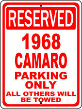 """1968 68 Camaro Chevy Novelty Reserved Parking Street Sign 12""""X18 Aluminum"""""""