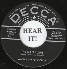 "Walter ""Fats"" Pichon JAZZ 45-Decca 30016-The Man I Love/How Deep Is The Ocean M-"