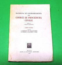 Rassegna di Giurisprudenza sul Codice di Procedura Civile - Ed. Giuffrè 1954