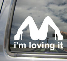 I'm Loving It - Funny Humor - Car Vinyl Die-Cut Decal Sticker 02005