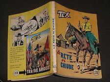 """TEX N.112 L.200 - LA RETE SI CHIUDE - BUONO """"N"""""""