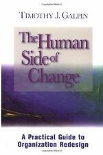 The Human Side of Change: A Practical Guide to Org