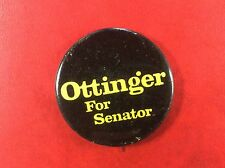 PIN BADGE BUTTON OTTINGER FOR SENATOR. Metal.