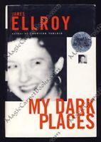 SIGNED James Ellroy MY DARK PLACES Memoir TRUE CRIME Murder LOS ANGELES Violence