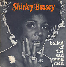 45TRS VINYL 7''/ FRENCH SP SHIRLEY BASSEY / BALLAD OF THE SAD YOUNG MAN