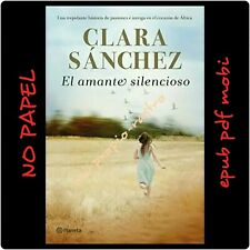 New the lover novel silent-Clara sanchez-no paper-pdf EBUP mobi-spanish