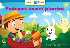 Podemos Comer Plantas =We Can Eat the Plants (Paperback or Softback)