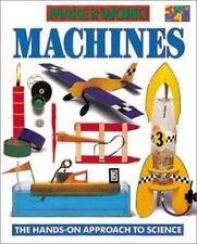 Machines Make It Work! Science Series: The Hands-On Approach to Science