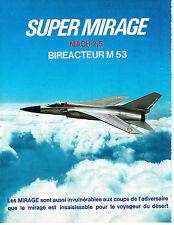 PUBLICITE  1974   SUPER MIRAGE MACH 2,5   AVIONS BIREACTEUR M53