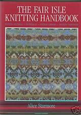 Alice Starmore Fair Isle Knitting:designing sweaters HB