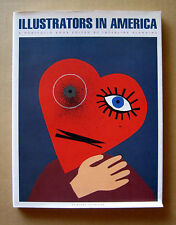 ILLUSTRATORS IN AMERICA, A Portfolio Book / 1995,  Ivan Chermayeff, etc.