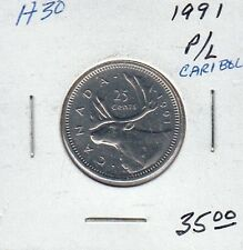 H30 CANADA 25c 25 CENTS coin 1991 PROOF-LIKE $35.00 LOW MINTAGE 459,000