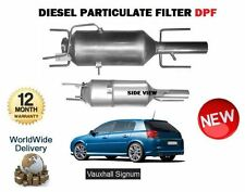 FOR VAUXHALL OPEL SIGNUM 1.9 CDTi Diesel 2003->NEW DIESEL PARTICULATE FILTER DPF