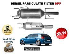 FÜR OPEL OPEL SIGNUM 1.9 CDTi Diesel 2003- NEU Diesel PARTIKELFILTER DPF