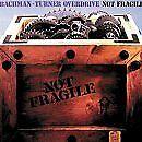 Bachman-Turner Overdrive - Not Fragile [CD]