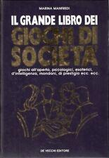 IL GRANDE LIBRO DEI GIOCHI DI SOCIETA'-  MANFREDI - DE VECCHI EDITORE, 1994