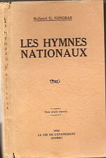 Les hymnes nationaux 41 pays GINGRAS National anthems 41 countries 1934 Signé