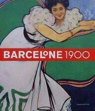 LIVRE : BARCELONE 1900 - ART NOUVEAU ESPAGNE/SPAIN/SPANJE/SPANIEN