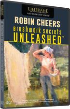 ROBIN CHEERS: BRUSHWORK SECRETS UNLEASHED - Art Instruction DVD