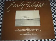 Early Flight 1900-1911 Photographs from The Wright Brothers Personal Collection
